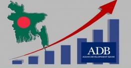 এশিয়ায় সর্বোচ্চ প্রবৃদ্ধি হবে বাংলাদেশে: এডিবি
